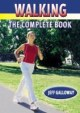 Walking: The Complete Book cover